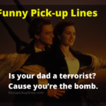 505+ Funny Pick Up Lines of 2020 [Hilarious]