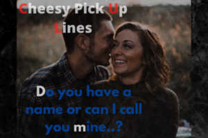 Best Cheesy pickup lines Tinder,Reddit for Guys