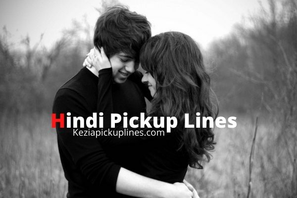 Pickup lines in Hindi for girls boys