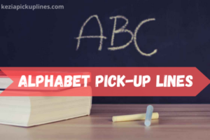 the alphabet starts with abc pick up lines