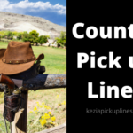 49+ Cute Country Pick up Lines for Her/Him