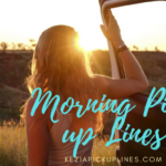 [47+] Good Morning Pick up Lines for Crush (Flirting, Dirty, Funny)