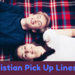 999+ Best Christian Pick Up Lines (Dirty, Witty, Funny, Memes)