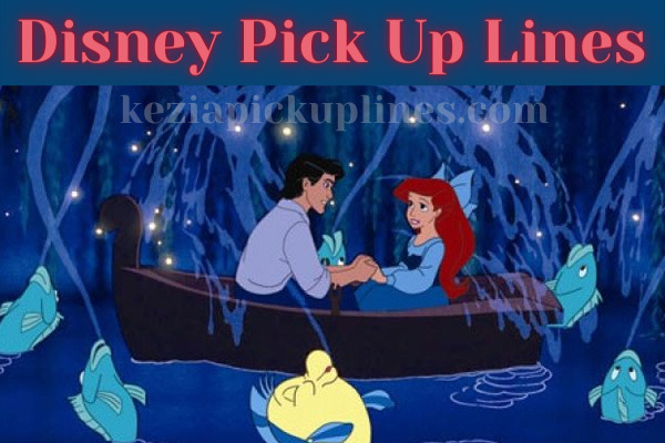 Disney plus pick up lines for girls and boys
