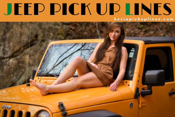 get new jeep flirty pickup lines