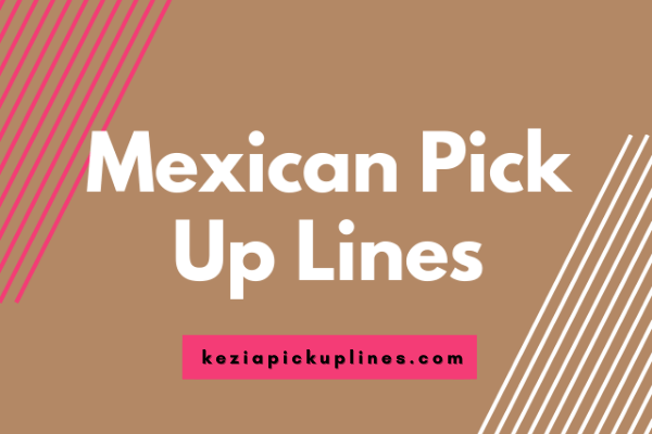 get all spanish hot and spicy pickup lines