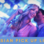 (73+) Best Russian Pick up Lines (Funny, Dirty, Jokes Puns)