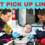 new paramedic emt/ems pick up lines for medical students and guys