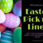 25 Cute Easter Pick up Lines (Middle Eastern Bunny, Chat up Lines)