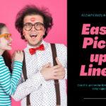 25+ Easy Pick up Lines For Girls & Boys (Witty, Flirty Hugot)