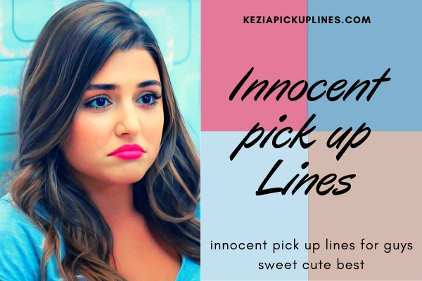 most innocent pick up lines pictures