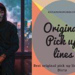 Most original pick up lines