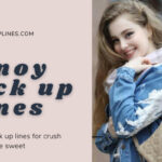 30+ Best Pinoy Pick up Lines of 2021 (Witty, Sweet, Kilig, Pang Asar)