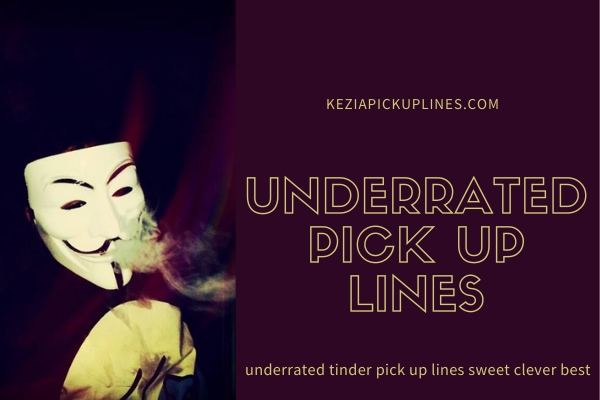 Most Effective Underrated Pick up Lines (Funny, Dirty, Witty Pun 2021)