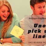 30+ Best Uno Pick up Lines in 2021 (Funny, Flirty, Witty Pun)